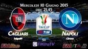 FMRLD Finale di Coppa Italia 2015/16 - Cagliari vs Napoli
