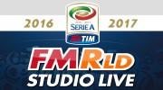 FMRld Studio Live - Serie A 2016/2017
