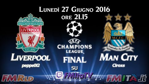 FMRLD16 - Finale Champions League - Liverpool vs Man City